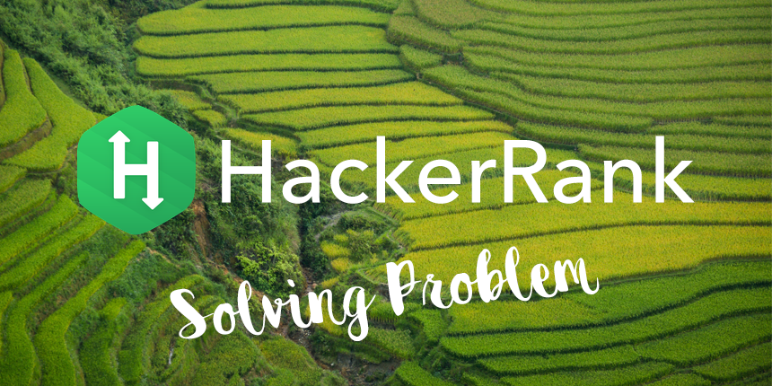 HackerRank - Solving the problem